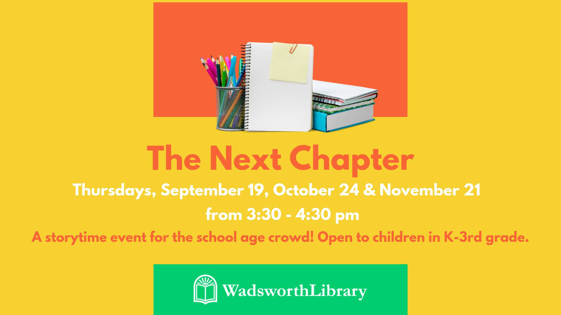 The Next Chapter @ Wadsworth Library