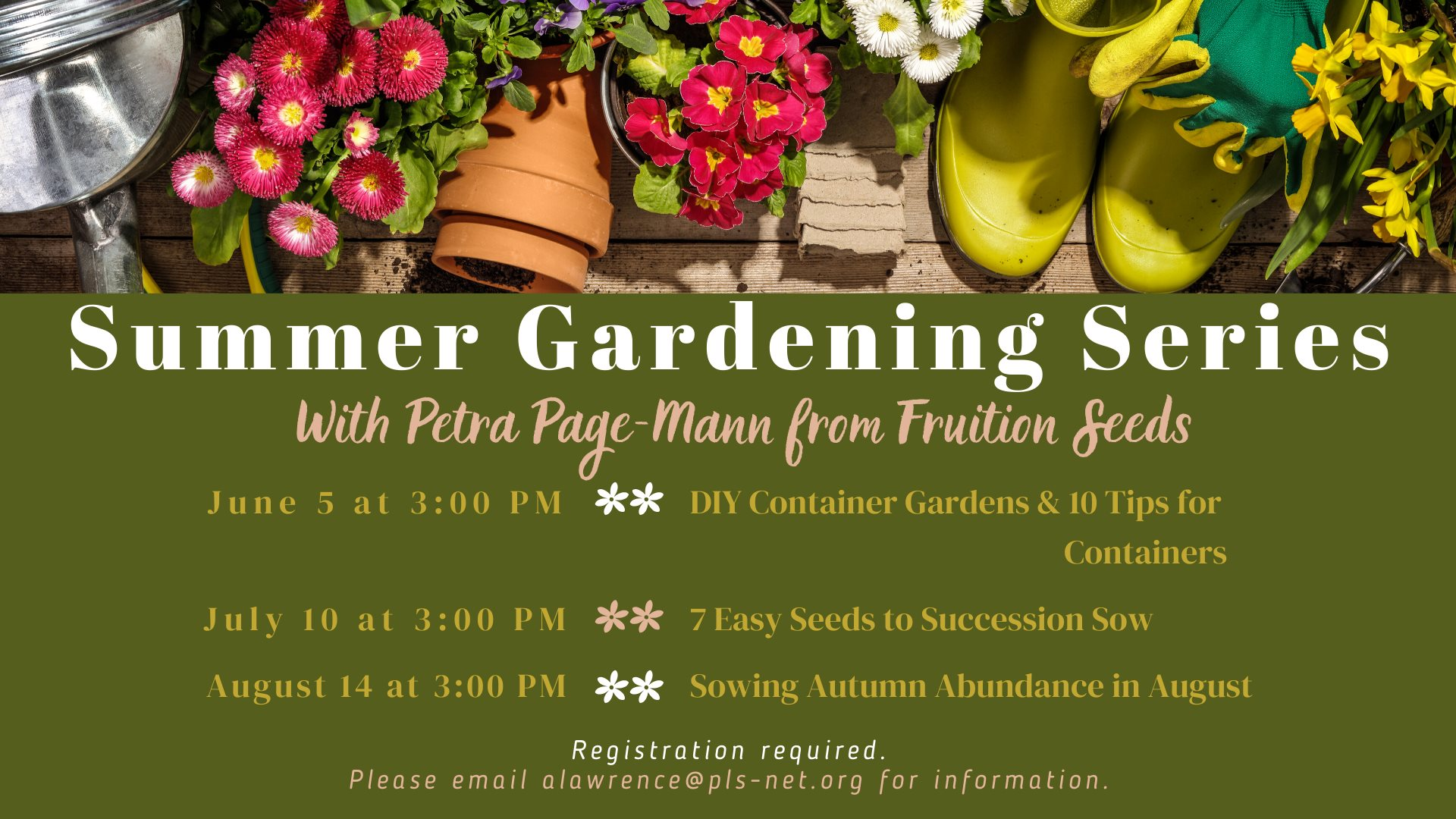 Summer Gardening Series with Petra Page-Mann @ Wadsworth Library
